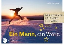 Ein Mann, ein Wort - Der Adventskalender für Väter 2015 - 1